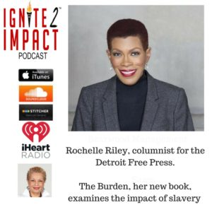 Rochelle Riley: New Book Examines the Impact of Slavery  Ep. 23