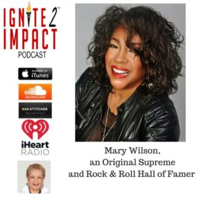 Mary Wilson: Why Living Life With Passion is Key to Living a Supreme Life Ep. 31