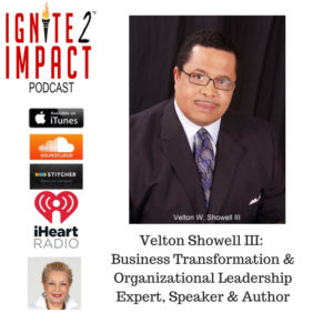 Velton Showell: Tranformational Approach to Leadership Ep. 44