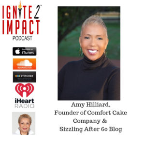 Amy Hilliard: Marketing Genius Showing Others How to Sizzle After 60 Ep. 53
