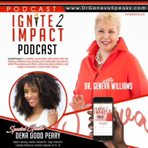 Dena Dodd Perry:  YogaShero and Beauty Communications Strategist Ep. 56